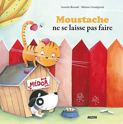 MOUSTACHE NE SE LAISSE PAS FAIRE (Version grand format)