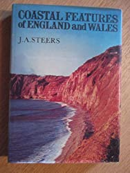 COASTAL FEATURES OF ENGLAND AND WALES: EIGHT ESSAYS.