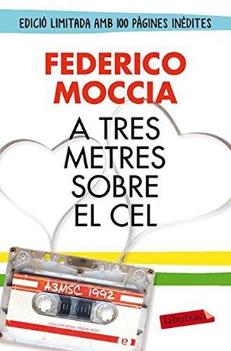 A tres metres sobre el cel (edició original) (Catalan Edition) por Federico Moccia
