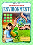 Environment - everything about our environment has been explained in very lucid manner with suitable colourful illustrations.