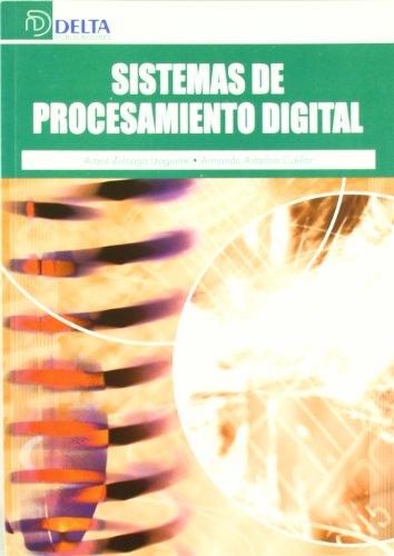 Sistemas de procesamiento digital por Aitzol Zuloaga Izaguirre