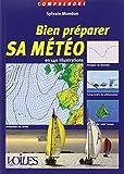 Bien préparer sa météo - En 140 illustrations