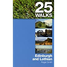 Edinburgh and Lothian (25 Walks)