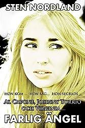 Al Capone, Johnny Torrio och Virginia – Farlig Ängel: Hon kom ... Hon såg ... Hon segrade ...