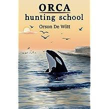Orca Hunting School (English Edition)