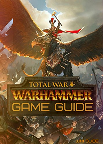 total-war-warhammer-game-guide-english-edition