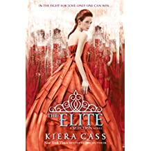The Elite (The Selection, Book 2)