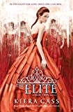 The Elite (The Selection, Book 2) (The Selection Series) (English Edition)
