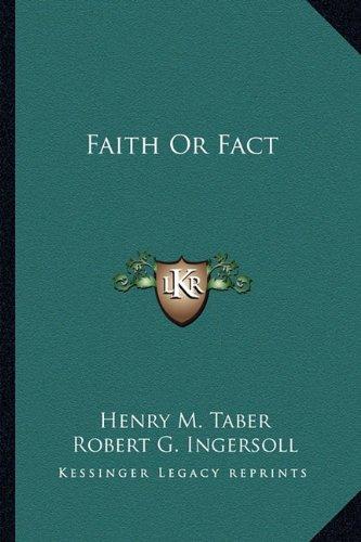 Faith or Fact