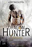 Dragon Hunter Diaries - Drachen bevorzugt (Dragonhunter-Serie, Band 1)