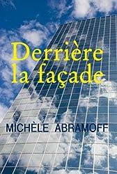 DERRIÈRE LA FAÇADE - Un cadre de direction au placard - (Roman et société) (French Edition)
