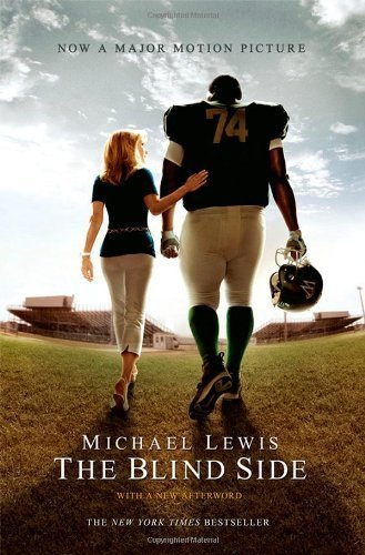 The Blind Side (Movie Tie-in Edition) Movie Tie-in edition by Lewis, Michael (2009) Paperback