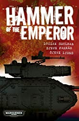 Hammer of the Emperor: An Imperial Guard Omnibus (Warhammer 40,000)
