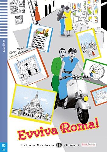 Evviva Roma! mit Audio-CD: Italienische Lektre fr das 2. und 3. Lernjahr. Buch + Audio-CD