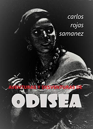 Aventuras y desventuras de ODISEA: poesía (Boca/nada nº 1)
