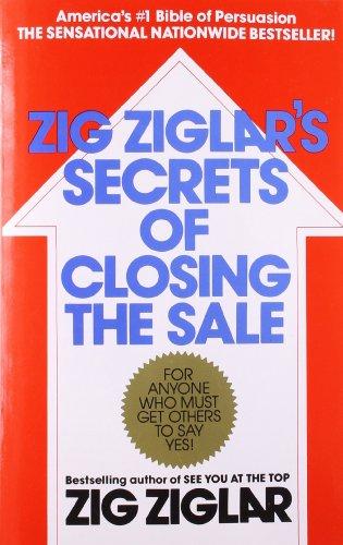 Zig Ziglars Secrets Of Closing The Sale Pdf