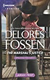 The Marshal's Justice (Harlequin Large Print Intrigue)