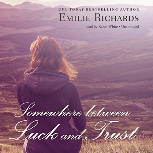 Somewhere Between Luck and Trust  Audiolibri