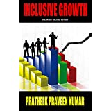 INCLUSIVE GROWTH Enlarged 2nd Edition (English Edition)
