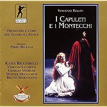 Vincenzo Bellini: I Capuletti E I Montecchi