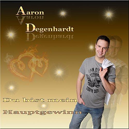 Aaron Degenhardt - Du bist mein Hauptgewinn
