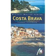 Costa Brava: Reisehandbuch mit vielen praktischen Tipps