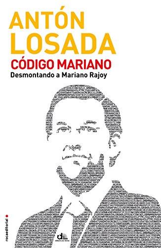 Código Mariano (Eldiario.Es Libros) por Antón Losada