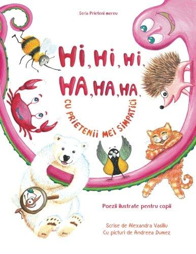 hi-hi-hi-ha-ha-ha-cu-prietenii-mei-simpatici-poezii-ilustrate-pentru-copii-volume-1-prieteni-mereu