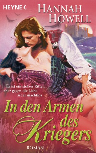In den Armen des Kriegers: Roman (Hannah Howell Ebooks)