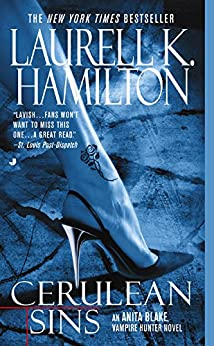 Cerulean Sins: An Anita Blake, Vampire Hunter Novel (English Edition)