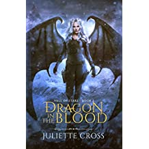 Dragon in the Blood: Vale of Stars (Book 2)
