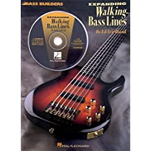 Expanding Walking Basslines Book/Cd -Album-: Noten, CD für Bass-Gitarre (Bass Builders)