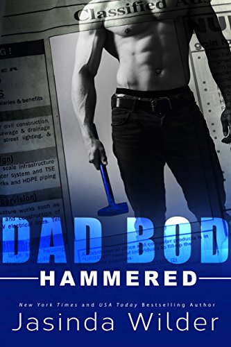 Hammered (Dad Bod Contracting Book 1) par Jasinda Wilder