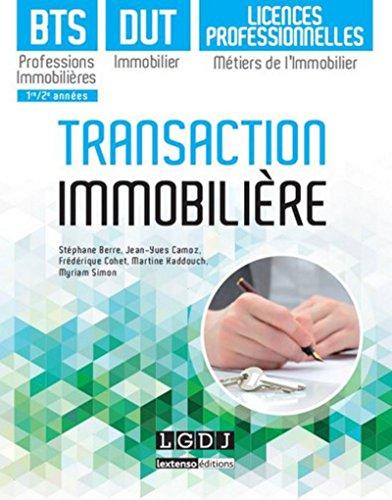 Transaction immobilière - BTS Professions immobilières, DUT immobilier, Licences professionnelles Mé par Collectif