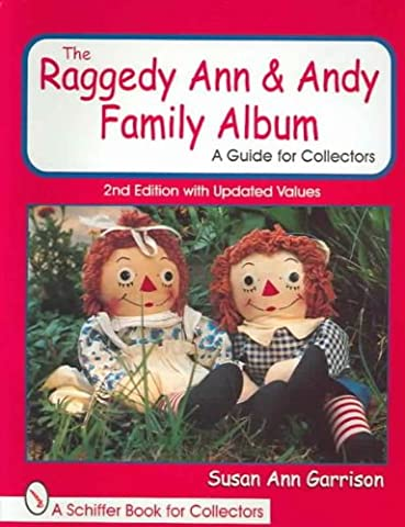 The Raggedy Ann and Andy Family Album