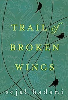 Trail of Broken Wings par [Badani, Sejal]