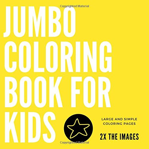 for Kids: Large and Simple Coloring Pages (Kids Coloring Book, Band 3) (Kids Coloring Book)