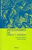 Diccionario de mitología griega y romana. Con referencias sobre la influencia de