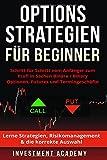 Optionsstrategien für Beginner: Schritt für Schritt vom Anfänger zum Profi