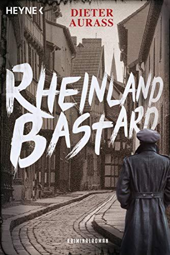 Rheinlandbastard: Roman