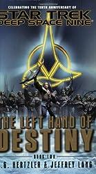 The Left Hand Of Destiny Book Two: Star Trek Deep Space Nine