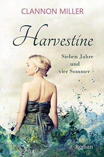 Harvestine: Sieben Jahre und vier Sommer -