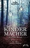 Der Kindermacher - Ulrike Schelhove