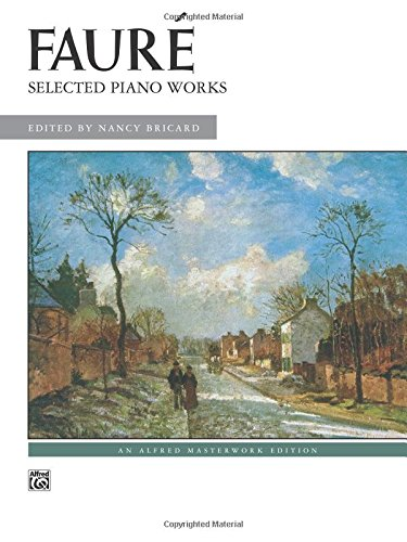 faure-selected-piano-works-alfred-masterwork-edition-alfreds-masterwork-library