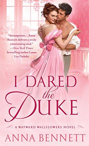 I Dared the Duke: A Wayward Wallflowers Novel (The Wayward Wallflowers Book 2) (English Edition) -