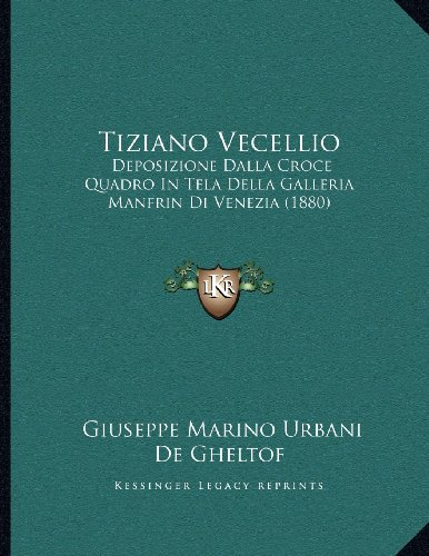 Tiziano-Vecellio-Deposizione-Dalla-Croce-Quadro-in-Tela-Della-Galleria-Manfrin-Di-Venezia-1880