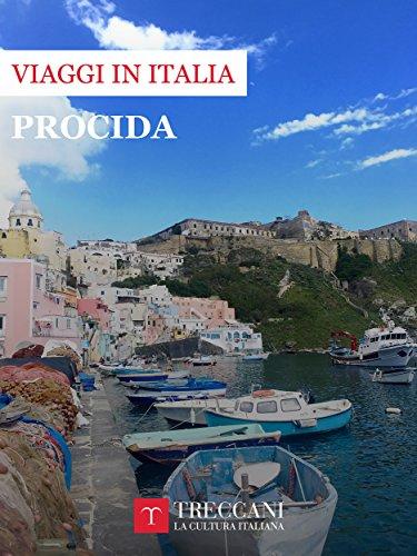 Procida (Viaggi in Italia Treccani) (Italian Edition)