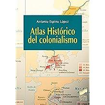 Atlas Histórico del colonialismo (Atlas históricos)