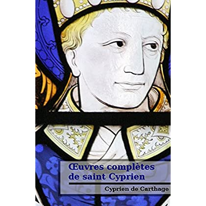 Œuvres complètes de saint Cyprien