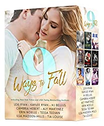 9 Ways to Fall: An Exclusive Collection of NINE Red-Hot Romances by bestselling authors, featuring Alpha Males, Fighters, Rock-Stars, Movie Stars, Sexy Bad Boys and more (English Edition)